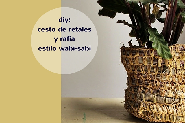 cesto de retales y rafia estilo wabi sabi missoluciones-pángala