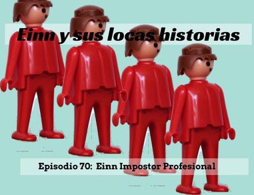 Einn y sus locas historias: Einn impostor profesional