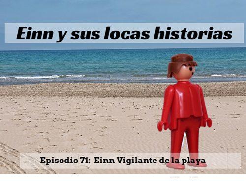 Einn y sus locas historias: Einn vigilante de la playa