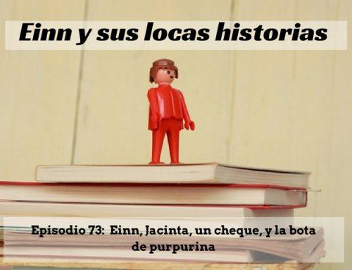 Einn y sus locas historias: Einn, Jacinta, un cheque, y la bota de purpurina